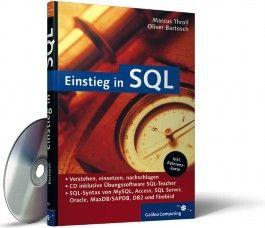 Einstieg in SQL. Mit CD-ROM