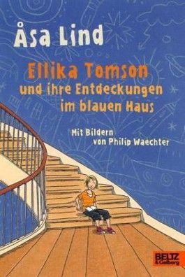 Ellika Tomson und ihre Entdeckungen im blauen Haus