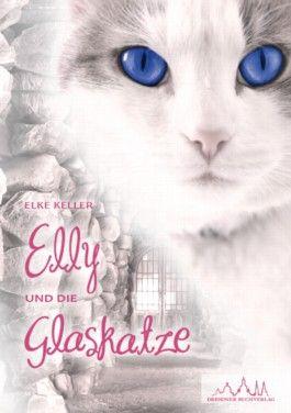 Elly und die Glaskatze