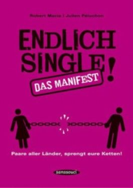 Endlich Single!