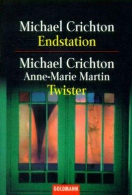 Endstation / Twister