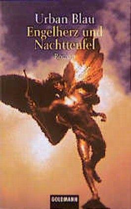 Engelherz und Nachtteufel.