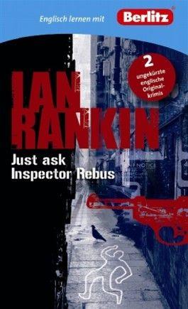 Englisch lernen mit Ian Rankin: Just ask Inspector Rebus