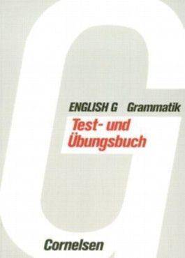 English G Grammatik / Test- und Übungsbuch mit Schlüssel zur Grammatik