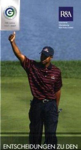 Entscheidungen zu den Golf Regeln 2006-2007