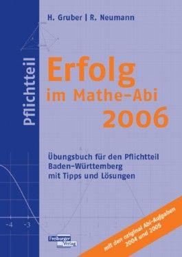Erfolg im Mathe-Abi 2006 Pflichtteil Baden-Württemberg