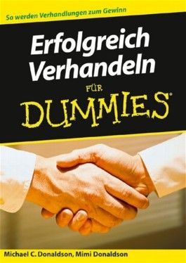 Erfolgreich Verhandeln für Dummies