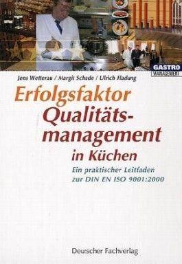 Erfolgsfaktor Qualitätsmanagement in Küchen