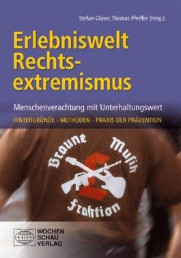 Erlebniswelt Rechtsextremismus