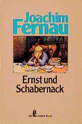 Ernst und Schabernack