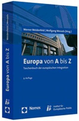 Europa von A-Z. Taschenbuch der europäischen Integration