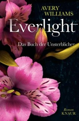 Everlight - Das Buch der Unsterblichen