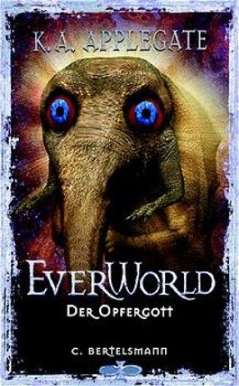 Everworld, Bd.8, Der Opfergott