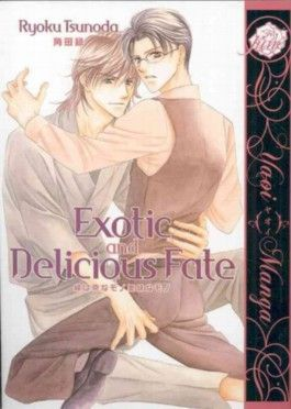 Exotic and Delicious Fate