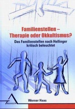 Familienstellen - Therapie oder Okkultismus