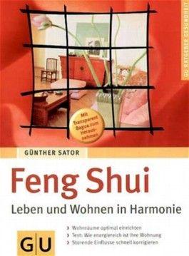 Feng Shui Wohnen feng shui leben und wohnen in harmonie günther sator bei