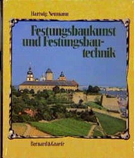 Festungsbaukunst und Festungsbautechnik