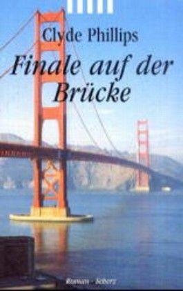 Finale auf der Brücke
