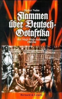 Flammen über Deutsch-Ostafrika