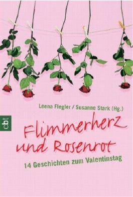 Flimmerherz und Rosenrot