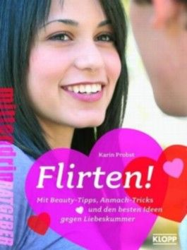Flirten!