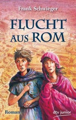 Flucht aus Rom