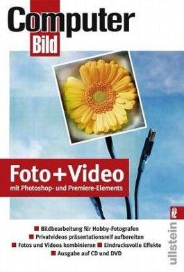 Foto + Video mit Adobe Photoshop und Premiere-Elements