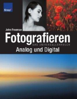 Fotografieren analog und digital