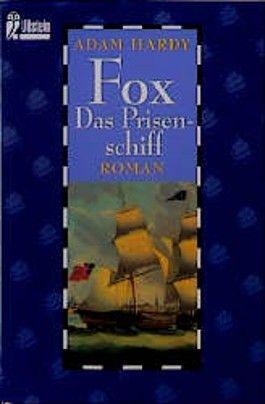 Fox, Das Prisenschiff