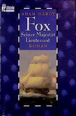 Fox, Seiner Majestät Lieutenant