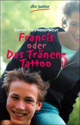 Francis oder Das Tränen-Tattoo