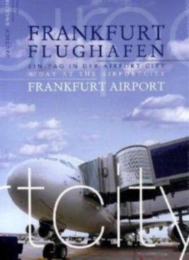 Frankfurt Flughafen. Frankfurt Airport