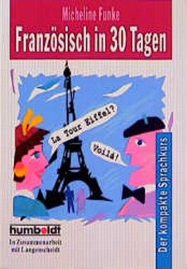 Französisch in 30 Tagen.