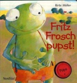 Fritz Frosch pupst!
