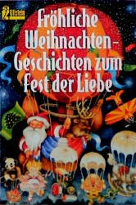 Fröhliche Weihnachten, Geschichten zum Fest der Liebe