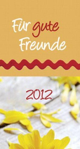 Für gute Freunde 2012