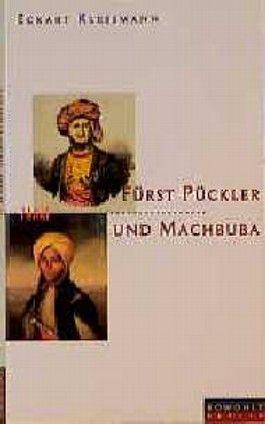Fürst Pückler und Machbuba