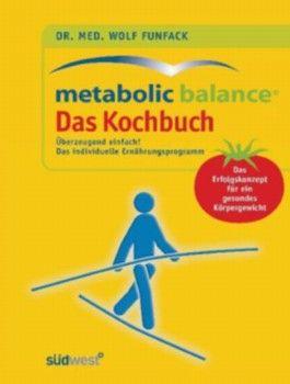 Funfack, Metabolic Balance Das Kochbuch