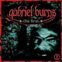 Gabriel Burns 02. Die Brut