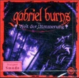 Gabriel Burns 11. Welt der Dämmerung