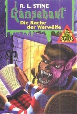 Gänsehaut. Abenteuer-Spielbuch. Die Rache der Werwölfe