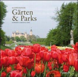 Gärten und Parks in der Landeshauptstadt Schwerin