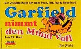 Garfield nimmt den Mund voll