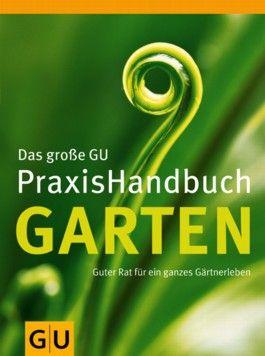 Garten, Das große GU PraxisHandbuch