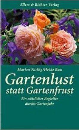 Gartenlust statt Gartenfrust