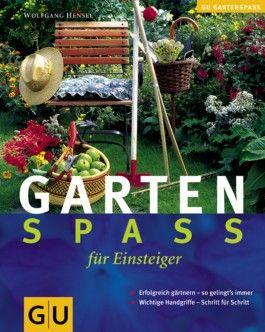 Gartenspaß für Einsteiger