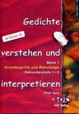 Gedichte verstehen und interpretieren. Band 1