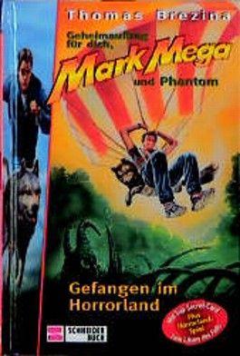 Mark Mega - Gefangen im Horrorland
