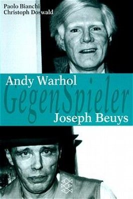 GegenSpieler, Andy Warhol - Joseph Beuys