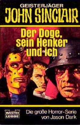 Geisterjäger John Sinclair, Der Doge, sein Henker und ich